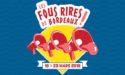 FESTIVAL LES FOUS RIRES DE BORDEAUX#3 – SOIRÉE DE CLÔTURE – SAM 23 MARS 2019 – BORDEAUX MÉTROPOLE
