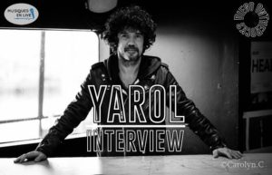 INTERVIEW MANUSCRITE #18 - YAROL @ DIEGO ON THE ROCKS  @ CAROLYN