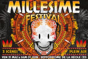 MILLESIME FESTIVAL - 31 MAI & 1 JUIN 2019 - HIPPODROME DE LA REOLE (33)