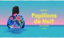 PAPILLONS DE NUIT FESTIVAL – DU 7 AU 9 JUIN 2019 – SAINT-LAURENT-DE-CUVES (50)