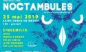 FESTIVAL LES NOCTAMBULES 2019 – SAMEDI 25 MAI – ST AUBIN DU MEDOC