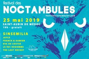 FESTIVAL LES NOCTAMBULES #18 - 25 MAI 2019 - ST AUBIN DU MEDOC (33)