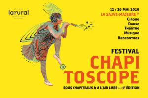 FESTIVAL CHAPITOSCOPE #5 - 22 > 26 MAI 2019 - LA SAUVE-MAJEURE (33)