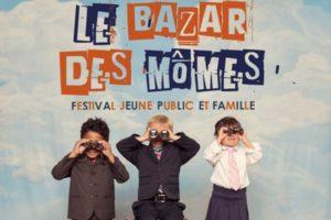 FESTIVAL LE BAZAR DES MÖMES - DU 26 MARS AU 7 AVRIL 2019 - LA CARAVELLE - MARCHEPRIME (33)
