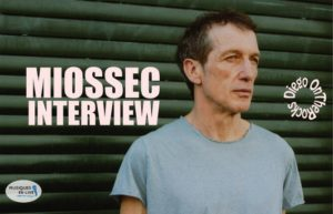 INTERVIEW MANUSCRITE #23 - MIOSSEC @ DIEGO ON THE ROCKS  @ LA CABRE