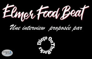 INTERVIEW MANUSCRITE #25 - ELMER FOOD BEAT @ DIEGO ON THE ROCKS  @ CAROLYN