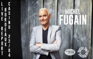 MICHEL FUGAIN - BORDEAUX #LIVE REPORT @ DIEGO ON THE ROCKS