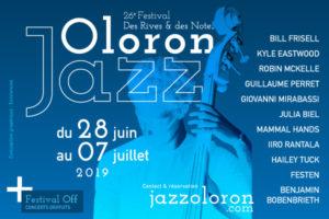 JAZZ A OLORON / FESTIVAL DES RIVES & DES NOTES #26 - 28 JUIN > 7 JUILLET 2019  - OLORON STE MARIE (64)
