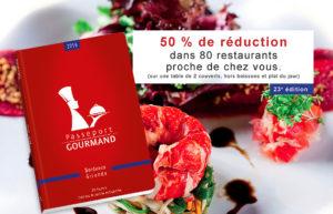 PASSEPORT GOURMAND : LE GUIDE DE DÉCOUVERTE DES RESTAURANTS DE BORDEAUX
