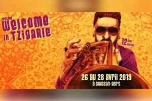 WELCOME IN TZIGANIE #12 - 26 AU 28 AVRIL 2019 - SEISSAN (GERS)