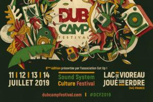 DUB CAMP FESTIVAL #6 - 11 > 14 JUILLET 2019 - JOUÉ-SUR-ERDRE (44)