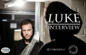 INTERVIEW MANUSCRITE #28 - LUKE @ DIEGO ON THE ROCKS  @ CAROLYN