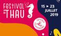 FESTIVAL DE THAU #29 – 15 > 23 JUILLET 2019 –  MEZE (34)