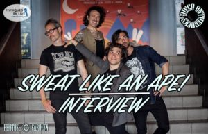 INTERVIEW MANUSCRITE #34 - SWEAT LIKE AN APE @ DIEGO ON THE ROCKS