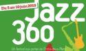 FESTIVAL JAZZ 360 #10 – 5 > 10 JUIN 2019 – CENAC , LANGOIRAN, CAMBLANES, LATRESNE & QUINSAC (33)