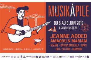 FESTIVAL MUSIK A PILE #22 - 6 > 8 JUIN 2019 - SAINT DENIS DE PILE (33)
