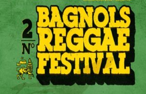 LA PLAYLIST VIDEOS DU BAGNOLS REGGAE FESTIVAL 2019