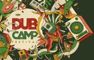 LA PLAYLIST VIDEOS DU DUB CAMP FESTIVAL 2019