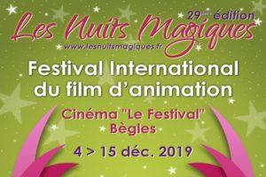 """LES NUITS MAGIQUES - 4 > 15 DECEMBRE 2019 - CINEMA """"LE FESTIVAL"""" - BEGLES"""