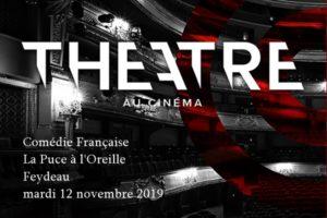 LA PUCE A L'OREILLE - COMEDIE FRANÇAISE - MARDI 12 NOVEMBRE 2019 - L'ENTREPÔT - LE HAILLAN