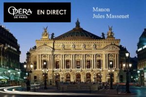 MANON - VIVA L'OPERA ! - MARDI 17 MARS 2020 - UGC TALENCE - TALENCE (33)