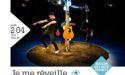 JE ME REVEILLE – JEUDI 2 AVRIL 2020 – MAISON DES ARTS VIVANTS – VILLENAVE D'ORNON