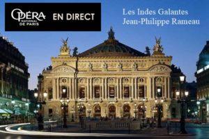 LES INDES GALANTES - DIRECT BASTILLE - JEUDI 10 OCTOBRE 2019 - UGC CINÉ CITE BORDEAUX