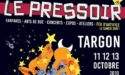 FESTIVAL LE PRESSOIR – 10EME EDITION – 11 > 13 OCTOBRE 2019 – ESPACE RENE LAZARE – TARGON