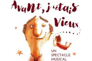 AVANT J'ETAIS VIEUX - ESPACE CULTUREL LUCIEN MOUNAIX - VENDREDI 11 OCTOBRE 2019 - BIGANOS