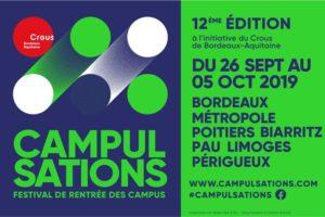 FESTIVAL LES CAMPULSATIONS - 26 SEPTEMBRE > 05 OCTOBRE 2019 - BORDEAUX METROPOLE