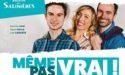 MÊME PAS VRAI – ESPACE CULTUREL LUCIEN MOUNAIX – VENDREDI 7 FEVRIER 2020 – BIGANOS