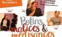 POTINS, MALICES ET MEDISANCES -ESPACE CULTUREL LUCIEN MOUNAIX – VENDREDI 4 OCTOBRE 2019 – BIGANOS