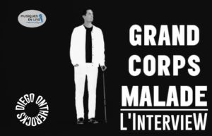 INTERVIEW MANUSCRITE #40 - GRAND CORPS MALADE @ DIEGO ON THE ROCKS  Exemplaire  Exemplaire