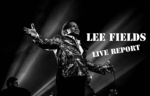 LEE FIELDS & THE EXPRESSIONS - KRAKATOA MERIGNAC #LIVE REPORT @ DIEGO ON THE ROCKS  @ CAROLYN