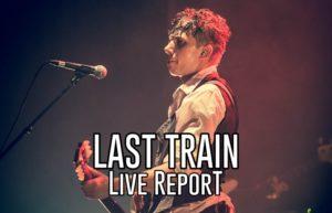 LAST TRAIN - KRAKATOA MERIGNAC #LIVE REPORT @ DIEGO ON THE ROCKS @ CAROLYN