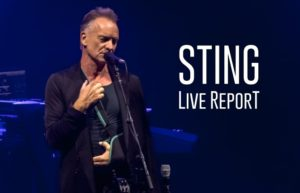 STING - ARKEA ARENA FLOIRAC #LIVE REPORT @ DIEGO ON THE ROCKS @ CHRISTELLE LESPARRE