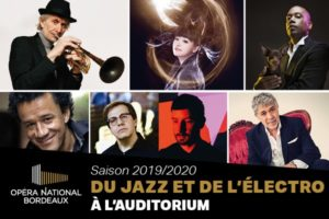 AUDITORIUM DE BORDEAUX - LA PROGRAMMATION JAZZ 2019/2020
