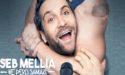 """SEB MELLIA """"NE PERD JAMAIS"""" – VENDREDI 4 DECEMBRE 2020 – THEÂTRE FEMINA – BORDEAUX"""