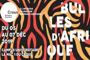 FESTIVAL BULLES D'AFRIQUE - 5 > 7 DECEMBRE 2019 - CAMPUS UNIVERSITAIRE - PESSAC