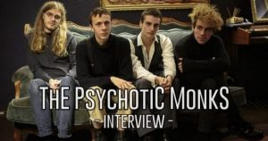 INTERVIEW MANUSCRITE #50 - PSYCHOTIC MONKS @ DIEGO ON THE ROCKS