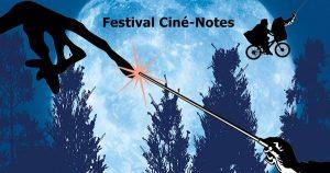 Festival Ciné- Notes 2020 - Monstres & Créatures- 19 & 20 Mars 2020 - Auditorium - Bordeaux