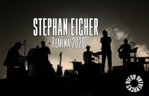 STEPHAN EICHER - FEMINA BORDEAUX #LIVE REPORT @ DIEGO ON THE ROCKS
