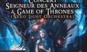 Neko Light Orchestra Echos De La Terre Du Milieu Et De Westeros – Samedi 23 Mai 2020 – Théâtre Femina – Bordeaux