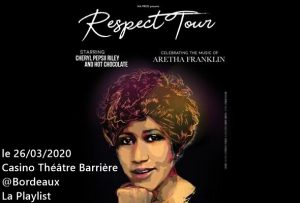 LA PLAYLIST VIDÉOS SPÉCIALE RESPECT TOUR - TRIBUTE TO ARETHA FRANKLIN !