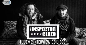 INTERVIEW MANUSCRITE #60 - THE INSPECTOR CLUZO @ DIEGO ON THE ROCKS